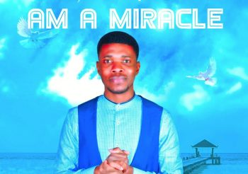 Am A Miracle by Johnson Izunna