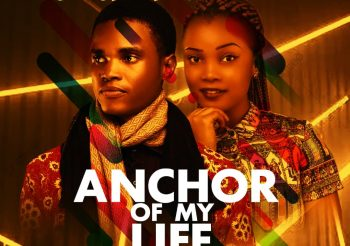 Anchor Of My Life By Gideon Ben Ft Eliazbeth
