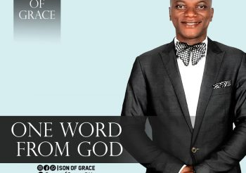 One Word From God By Son Of Grace